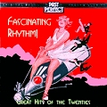 Fascinating Rhythm : Great Hits of the Twenties