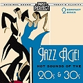 Jazz Age : Hot Sounds of the 20s & 30s