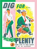 DIG FOR PLENTY (Carte Postale)